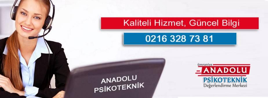 Ümraniye Anadolu Psikoteknik Değerlendirme Merkezi iletişim
